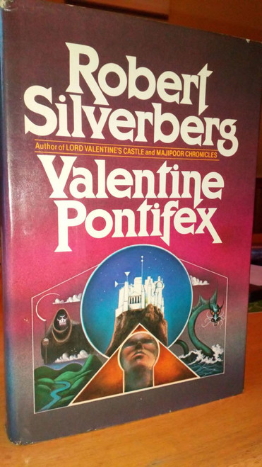 Silverberg, Robert - Valentine Pontifex - US HB 1st Edition 1983 - Majipoor Chronicles Book 3