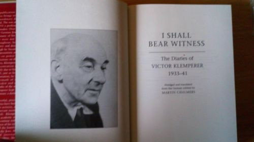 Klemperer, Victor - The Klemperer Diaries: I Shall Bear Witness, 1933-41 HB