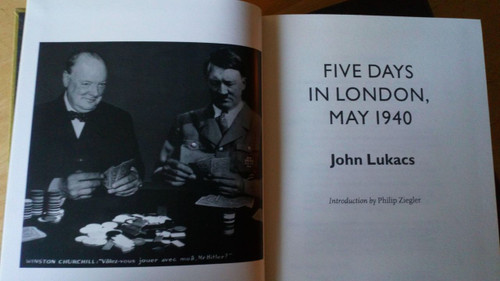 Lukacs, John - Five Days in London , May 1940  Folio Society HB Slipcased Churchill &