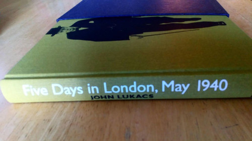 Lukacs, John - Five Days in London , May 1940  Folio Society HB Slipcased Churchill &