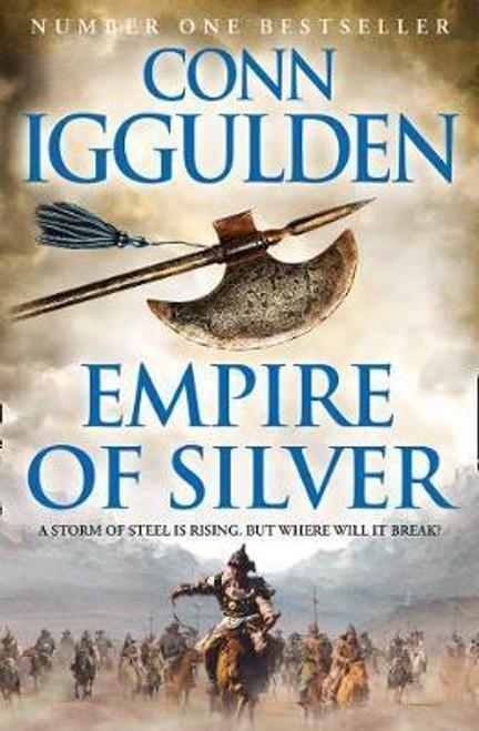 Iggulden, Conn / Empire of Silver ( Conqueror Series : Book 4 )