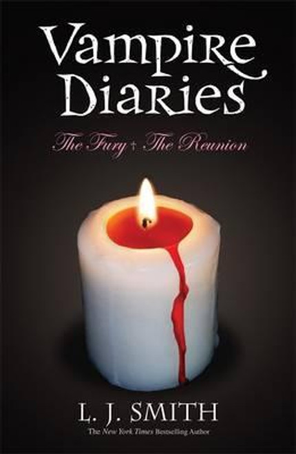 Smith, L.J. / The Vampire Diaries: (2 in1) The Fury / The Reunion
