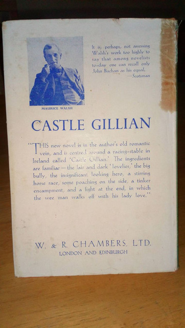Walsh, Maurice - Castle Gillian HB 1st Edition in DJ - Ireland 1948
