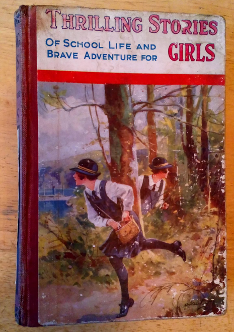 Thrilling Stories of School Life & Brave Adventure For Girls ! HB 1930
