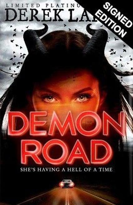 Landy, Derek - DEMON ROAD - Signed HARDCOVER 1ST Edition - BRAND NEW