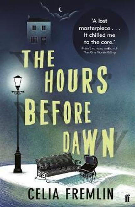 Fremlin, Celia - The Hours Before Dawn - Faber Crime Classic - 2017 - Originally 1960