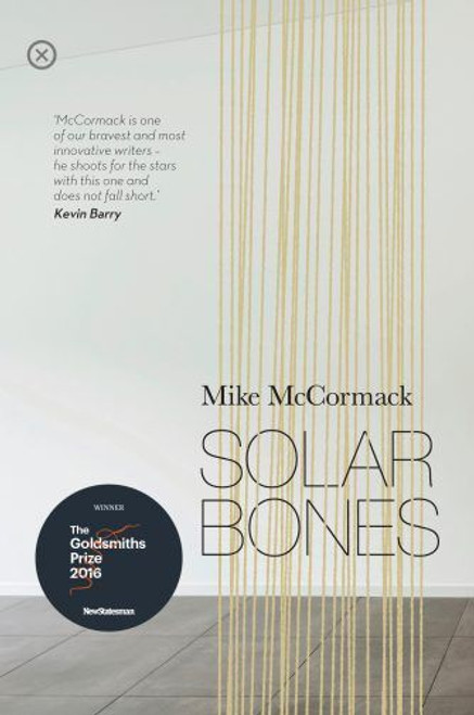 McCormack, Mike - Solar Bones - PB  - Tramp Press - BRAND NEW