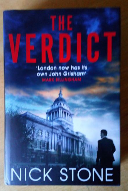 Stone, Nick - The Verdict - SIGNED HB UK 1st Edition  Legal Thriller