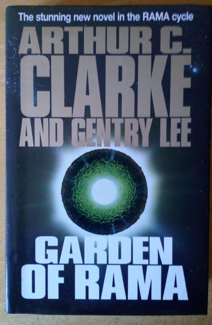 Clarke,  Arthur . - Garden of Rama - HB ( Rama Series  Book 3)
