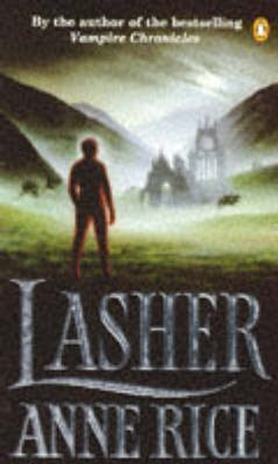 Rice, Anne / Lasher ( Lives of the Mayfair Witches Series)