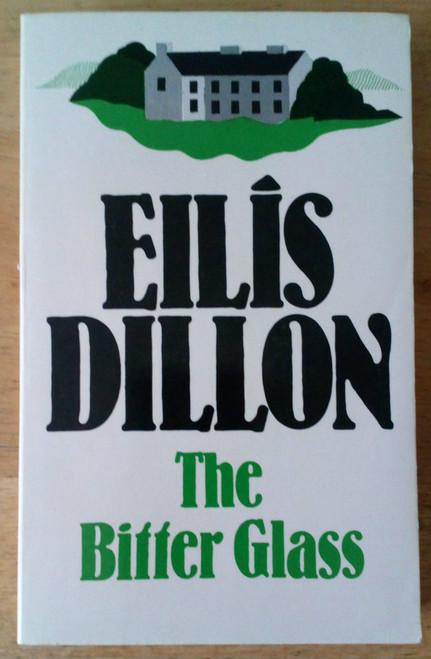 Dillon, Eilís - The Bitter Glass - PB - Galway Civil War Novel