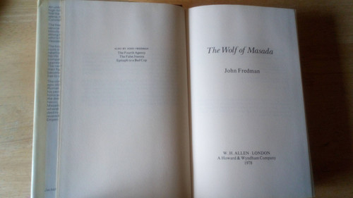Fredman, John - The Wolf of Masada - HB Rome & Israel -1978