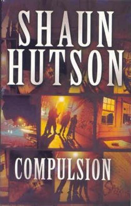 Hutson, Shaun / Compulsion