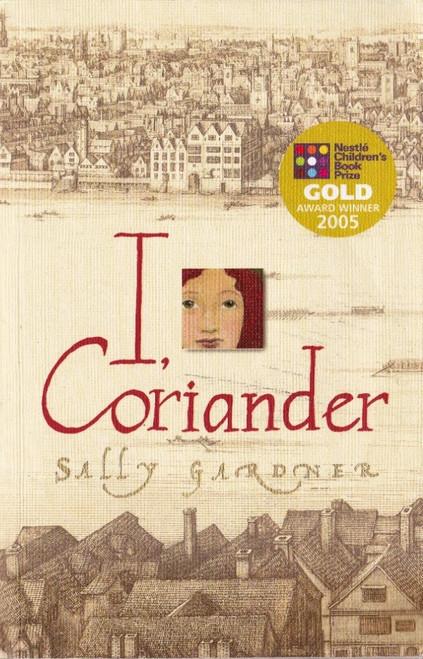 Gardner, Sally / I, Coriander