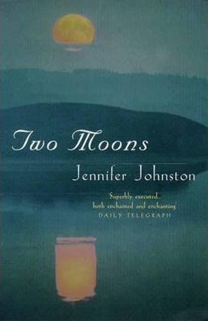 Johnston, Jennifer / Two Moons
