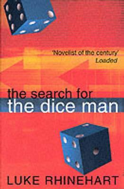 Rhinehart, Luke / The Search for the Dice Man