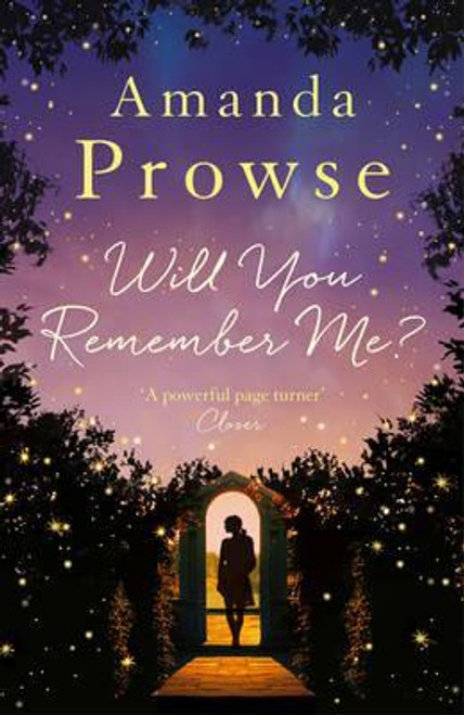 Prowse, Amanda / Will You Remember Me?