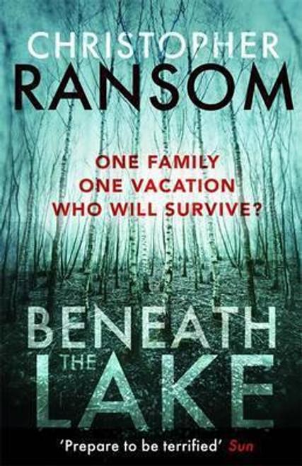 Ransom, Christopher / Beneath the Lake