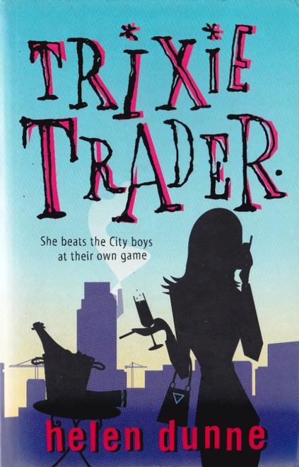 Dunne, Helen / Trixie Trader