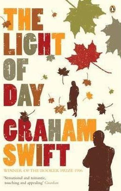 Swift, Graham / The Light of Day