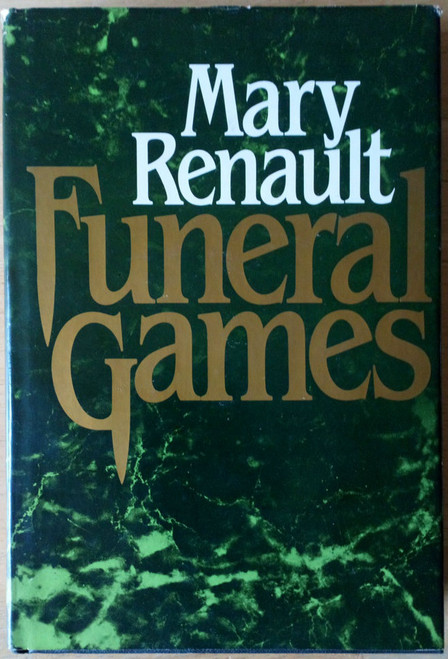 Renault, Mary - Funeral Games - HB - Alexander the Great - Historical Fiction 1982