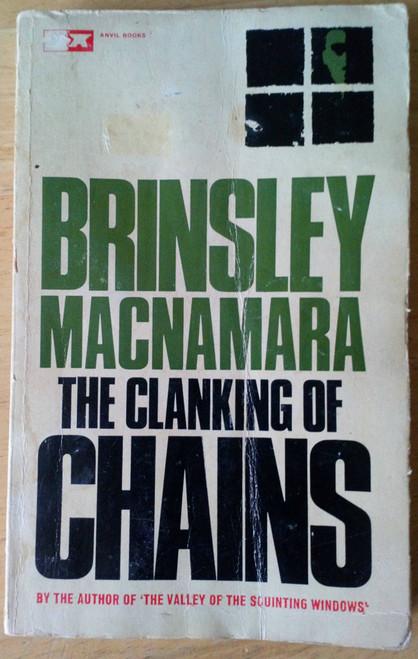Macnamara, Brinsley - The Clanking of Chains ( A story of Sinn Féin)  - Anvil Press Vintage PB 1965