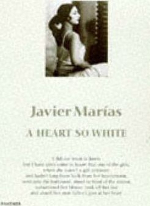 Marias, Javier / A Heart So White
