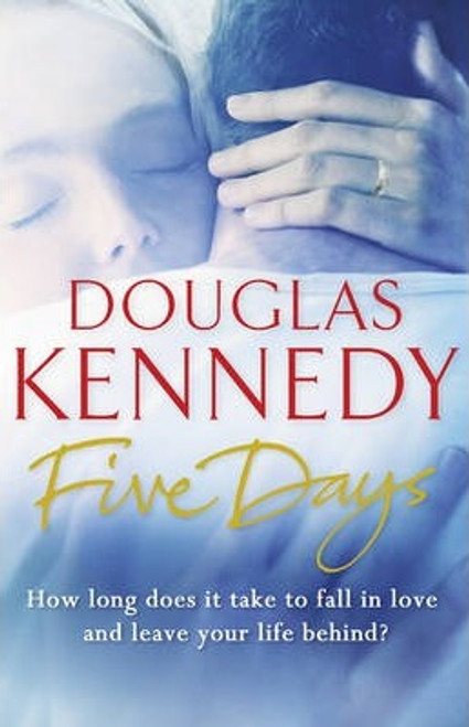 Kennedy, Douglas / Five Days
