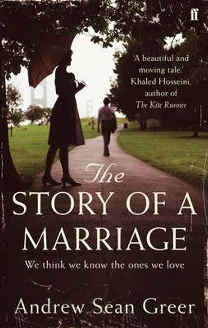 Greer, Andrew Sean / The Story of a Marriage - PB