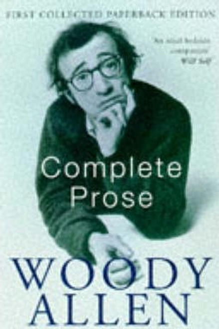 Allen, Woody / Complete Prose