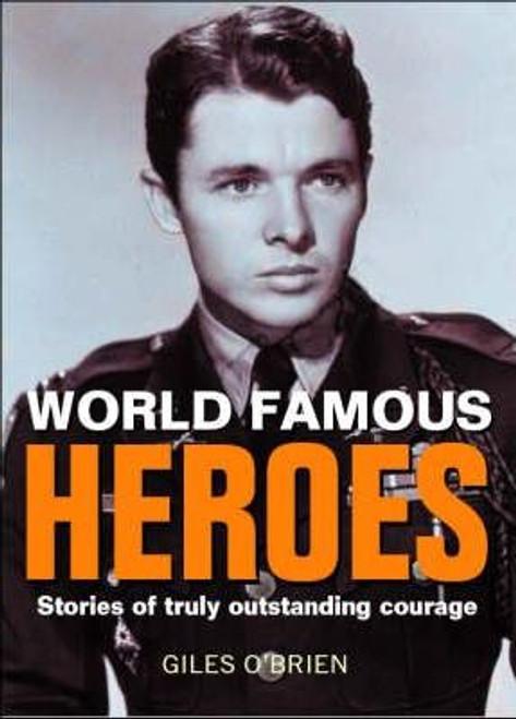 O'Bryen, Giles / Heroes