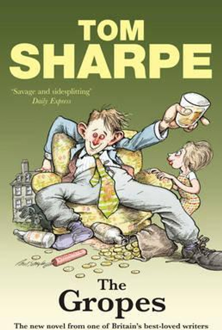 Sharpe, Tom / The Gropes