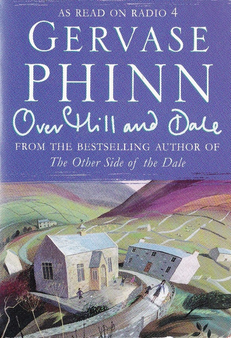 Phinn, Gervase / Over Hill and Dale
