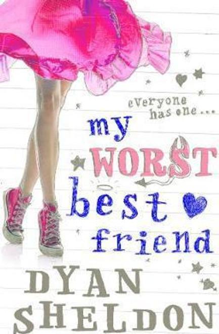 Sheldon, Dyan / My Worst Best Friend