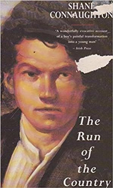 Connaughton, Shane / The Run of the Country