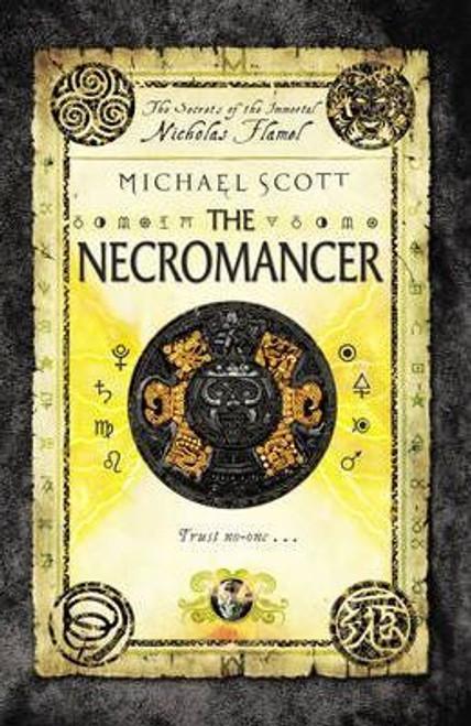 Scott, Michael / The Necromancer  (Nicholas Flamel Series - Book 4 )