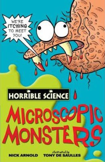 Arnold, Nick / Horrible Science: Microscopic Monsters