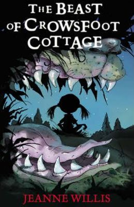 Willis, Jeanne / The Beast of Crowsfoot Cottage