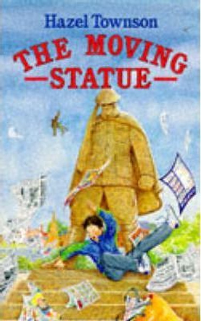 Townson, Hazel / The Moving Statue