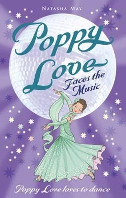 May, Natasha / Poppy Love Faces the Music