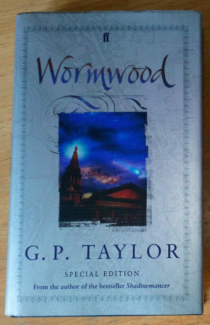 Taylor, G.P - Wormwood  - HB SIGNED Faber UK - Fantasy Special Edition 2004