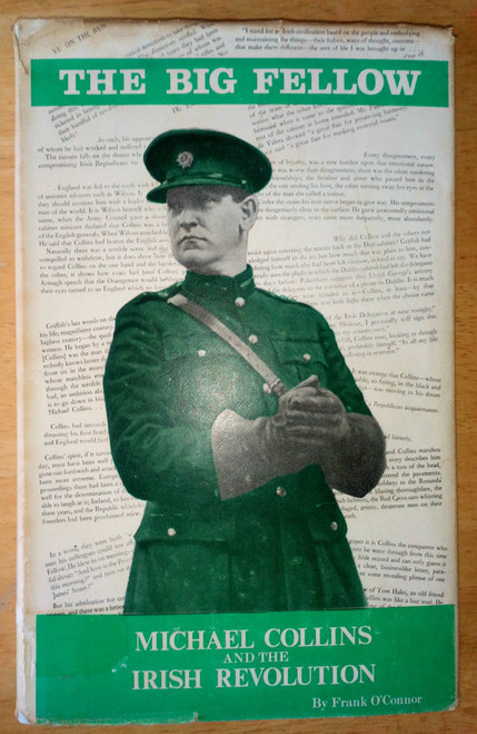 O'Connor, Frank  - The Big Fellow: Michael Collins & the Irish Revolution, HB 1965