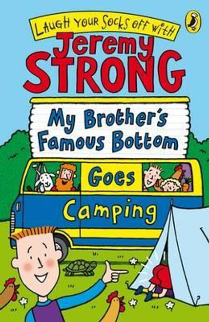 Strong, Jeremy / My Brother's Famous Bottom Goes Camping