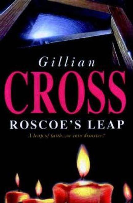 Cross, Gillian / Roscoe's Leap