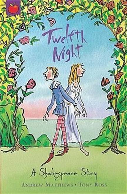 Matthews, Andrew / Shakespeare Stories: Twelfth Night