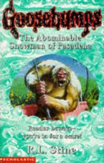 Stine, R.L. / Goosebumps: Abominable Snowman of Pasadena