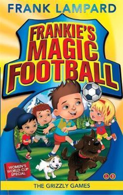 Lampard, Frank / Frankie's Magic Football: The Grizzly Games