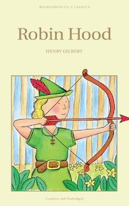 Gilbert, Henry / Robin Hood