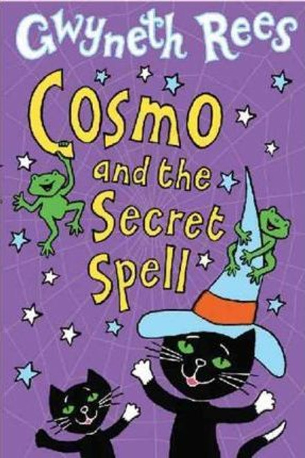 Rees, Gwyneth / Cosmo and the Secret Spell