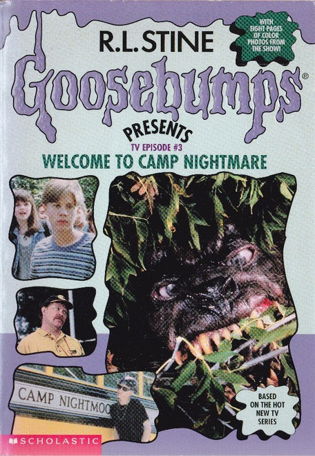 Stine, R.L. / Goosebumps: Welcome to Camp Nightmare